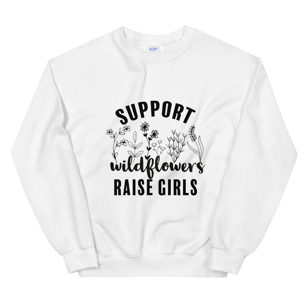 Support Wildflower Raise Girls Sweatshirt