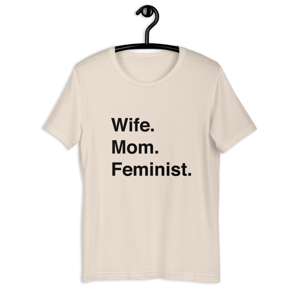 Wife Mom Feminist T-Shirt