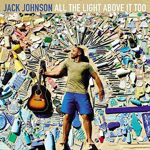 Jack Johnson All the Light Above It Too CD