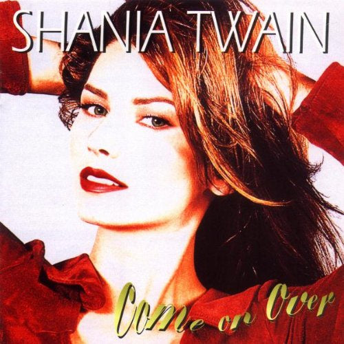 Shania Twain Come On Over CD