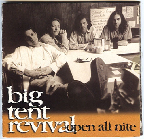 Big Tent Revival Open All Nite CD