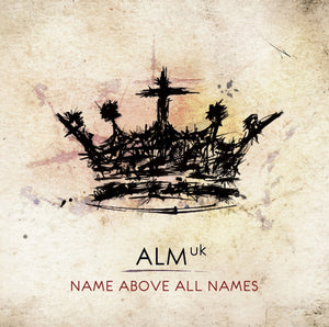 ALM Name Above All Names   CD