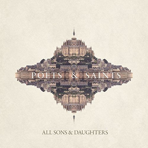 All Sons & Daughters Poets & Saints CD