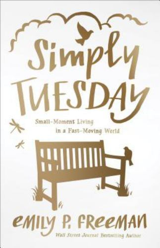 Emily Freeman Simply Tuesday