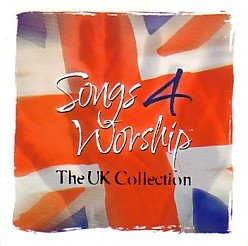 Songs 4 Worship UK Collection 2CD