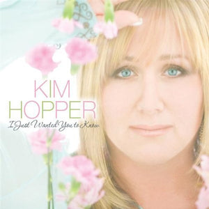 Kim Hopper I Just Wanted You to Know CD