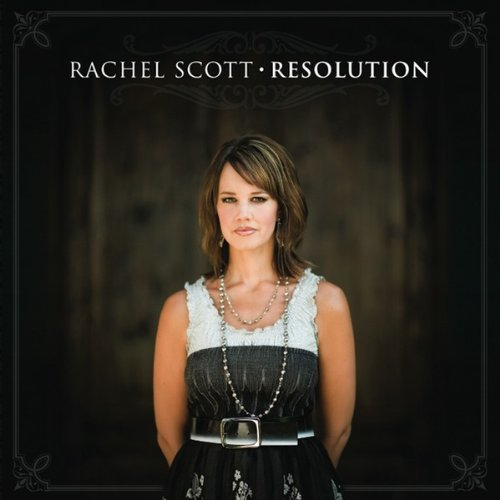 Rachel Scott Resolution CD