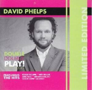 David Phelps x2 Life is a Church/The Voice 2CD