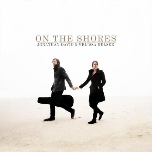 John David & Melissa Helser On The Shores CD
