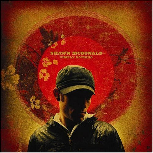 Shawn McDonald Simply Nothing CD