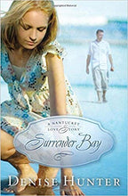 Denise Hunter Surrender Bay  : A Novel