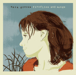 Sara Groves Fireflies and Songs CD