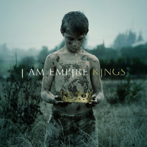 I Am Empire Kings CD