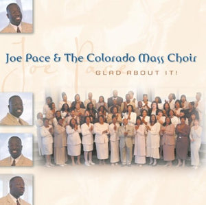Joe Pace Glad About It CD