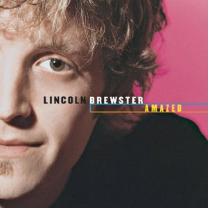 Lincoln Brewster Amazed CD