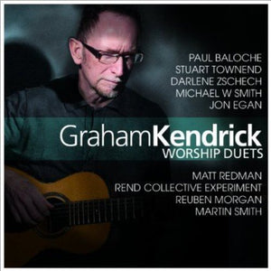 Graham Kendricks Worship Duets CD