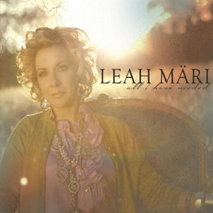 Leah Mari All I Have Needed (Bethel) CD