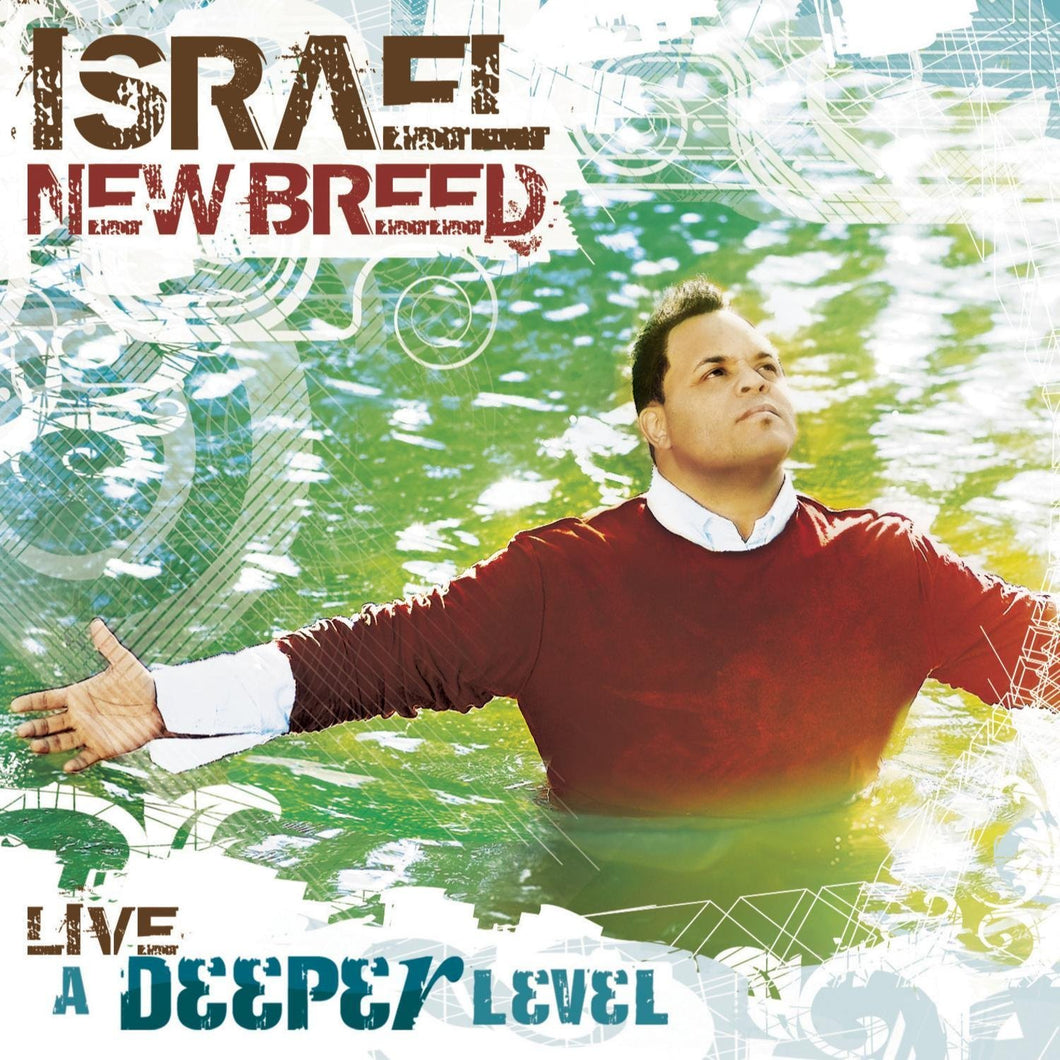 Israel & New Breed A Deeper Level CD