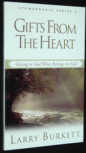 Larry Burkett Gifts From the Heart