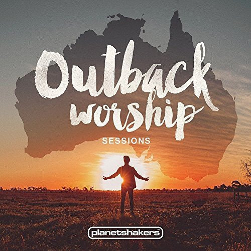 Planetshakers Outback Worship Sessions CD