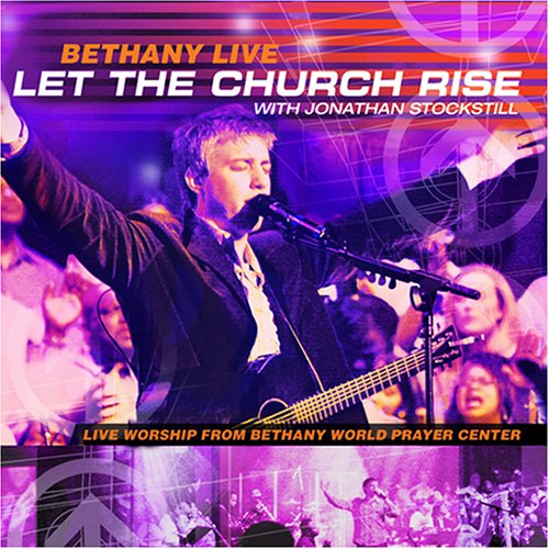 Bethany Let the Church Arise CD