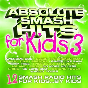 Various Absolute Smash Hits for Kids v.3 CD