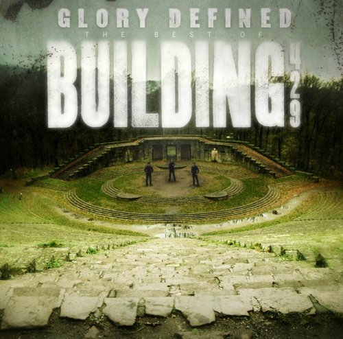 Building 429 Glory Defined Best of CD