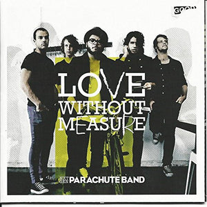 Parachute Band Love Without Measure CD