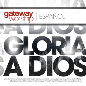Gateway Gloria a Dios CD