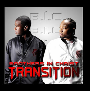 Brothers in Christ (BIC) Transition CD