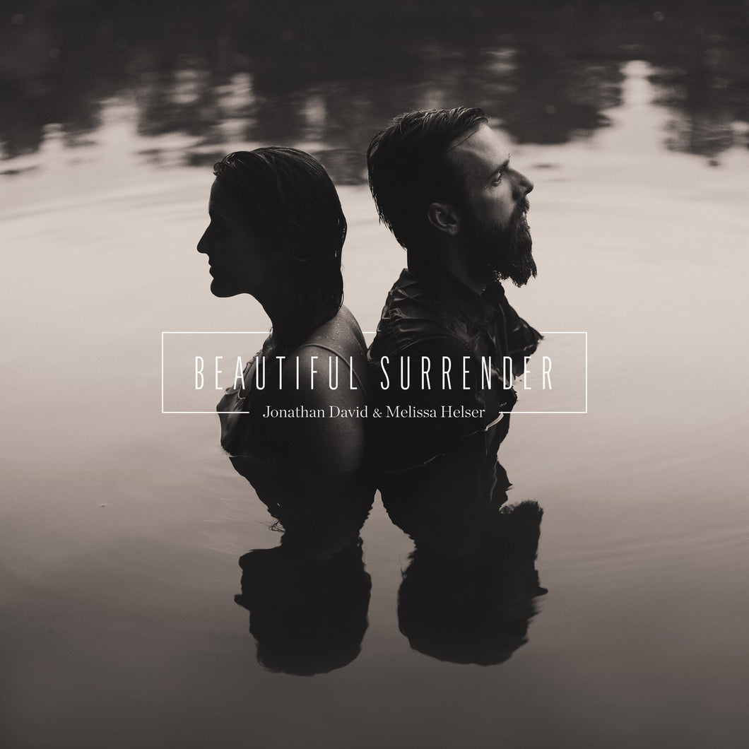 Johnathan David & Melisssa Helser Beautiful Surrender CD