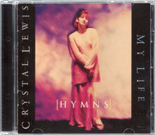 Crystal Lewis Hymns : My Life CD