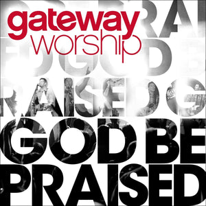 Gateway God Be Praised CD