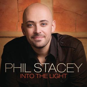 Phil Stacey Into The Light CD