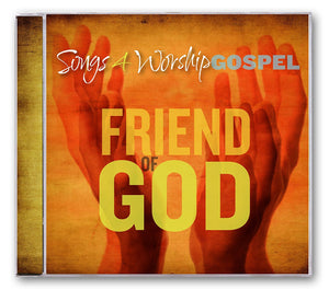Songs 4 Worship Friend of God CD