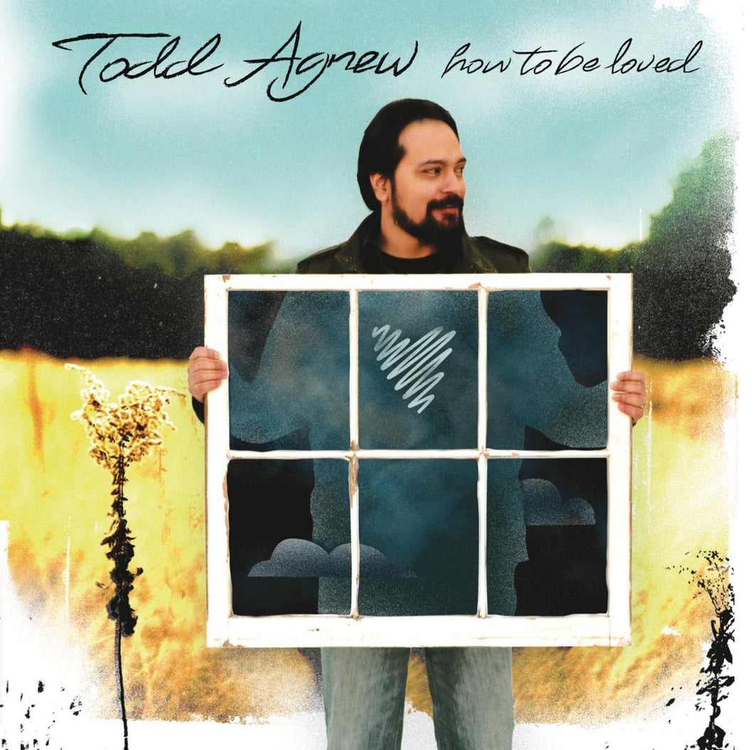 Todd Agnew How To Be Loved CD