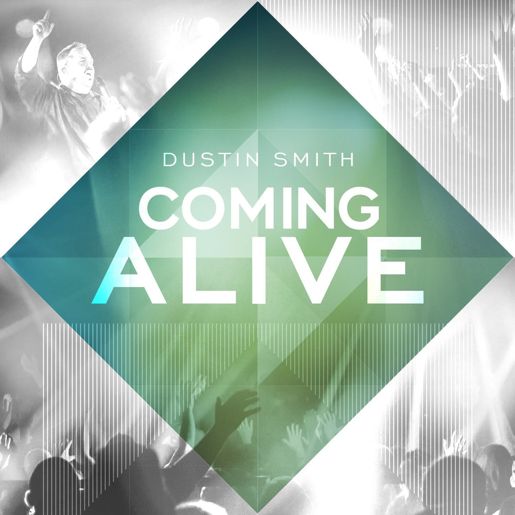 Dustin Smith Coming Alive CD
