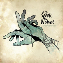 To Speak of Wolves Myself Letting Go CD