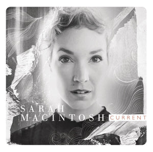 Sarah Macintosh Current CD