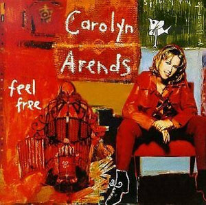 Carolyn Arends Feel Free CD