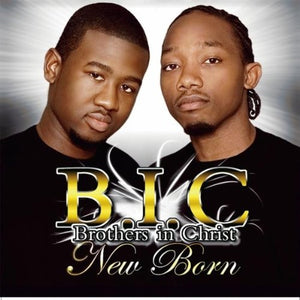 Brothers in Christ New Born CD