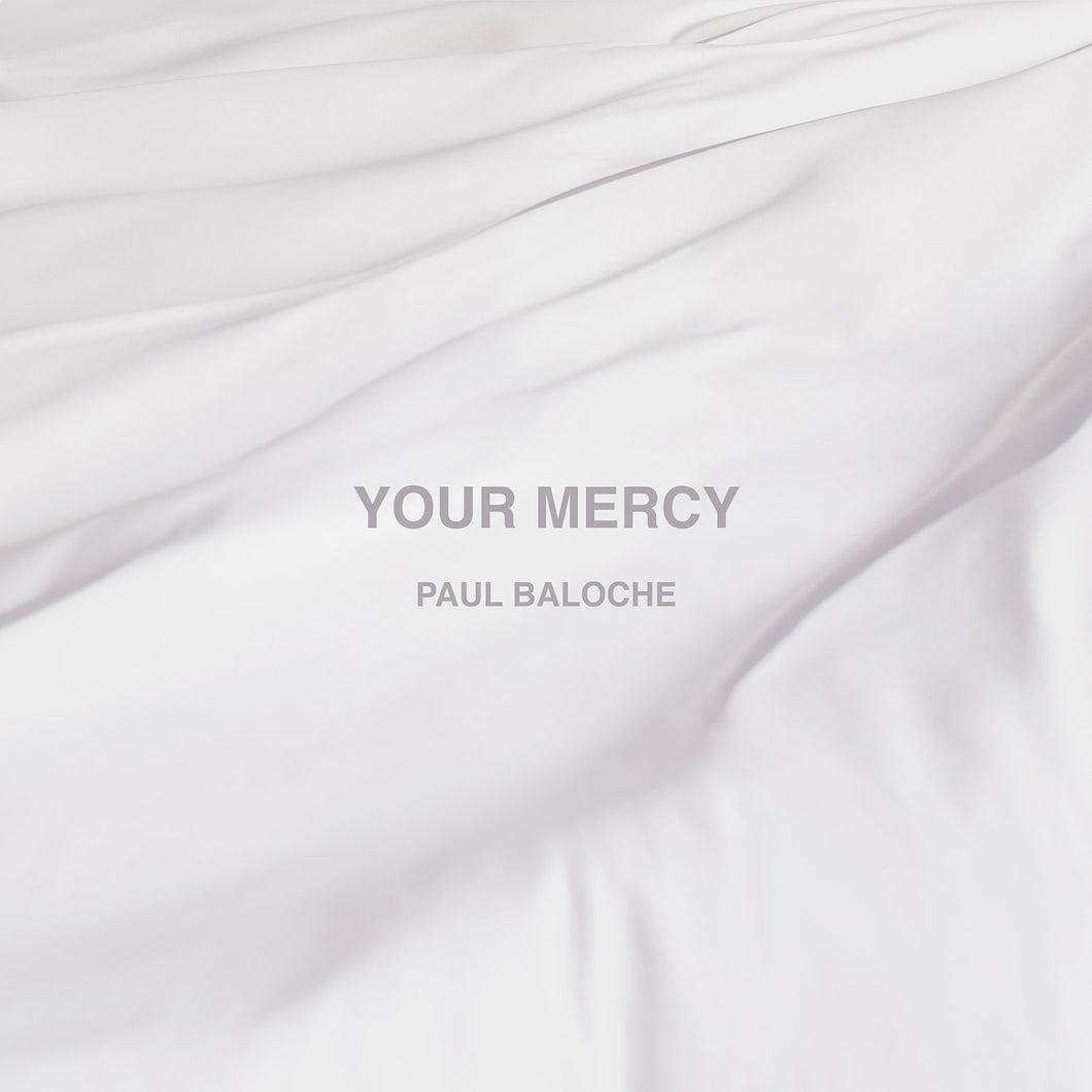 Paul Baloche Your Mercy CD