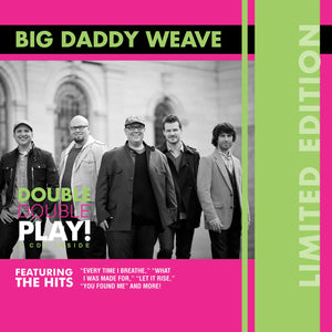 Big Daddy Weave x2 Every Time I Breathe/What I Was Made For 2CD