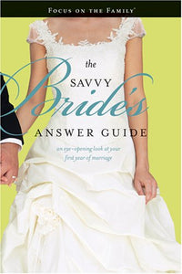 Wooten & Swihart The Savvy Bride's Answer Guide
