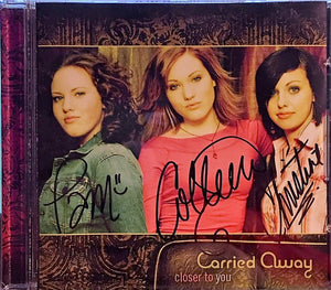 Carried Away Closer To You CD
