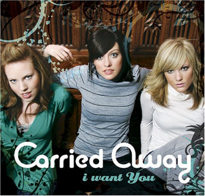 Carried Away I Want You CD