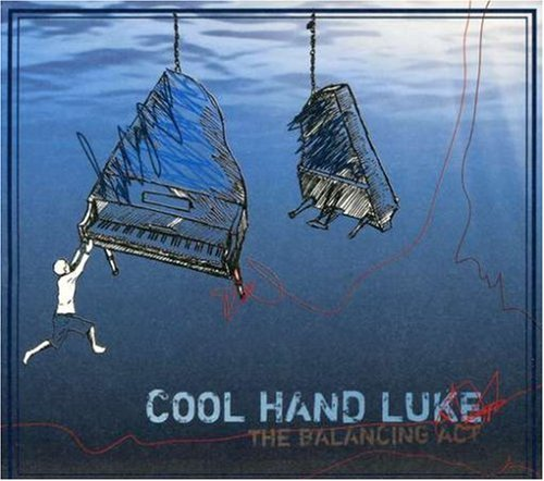 Cool Hand Luke Balancing Act CD