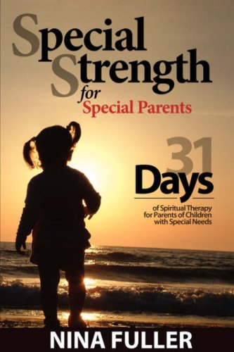 Nina Fuller Special Strength for Special Parents
