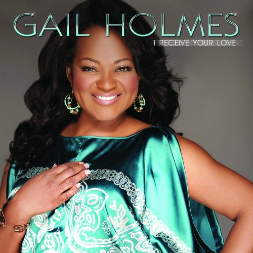 Gail Holmes I Receive Your Love CD
