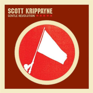 Scott Krippayne Gentle Revolution CD